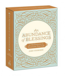 An Abundance of Blessings av John O'Donohue (Innbundet)