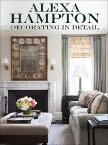 Decorating in Detail av Alexa Hampton (Innbundet)