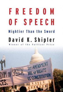 Freedom of Speech av David K Shipler (Innbundet)