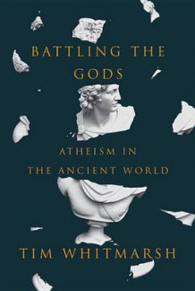 Battling the Gods av Reader in Greek Literature Tim Whitmarsh (Innbundet)