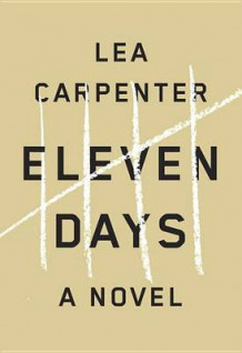 Eleven Days av Lea Carpenter (Innbundet)