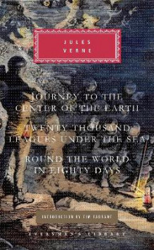 Journey to the Center of the Earth/Twenty Thousand Leagues Under the Sea/Round the World in Eighty Days av Jules Verne (Innbundet)