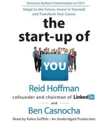 The Start-Up of You av Reid Hoffman og Ben Casnocha (Lydbok-CD)