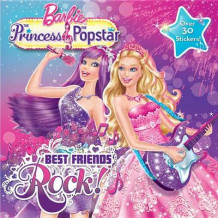 Barbie the Princess & the Popstar: Best Friends Rock! (Heftet)