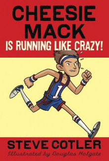 Cheesie Mack Is Running Like Crazy! av Steve Cotler (Heftet)