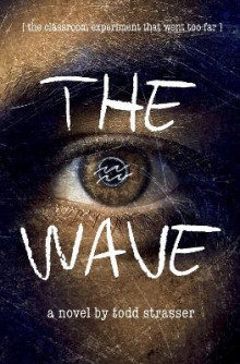 The Wave av Todd Strasser (Heftet)