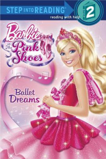 Barbie in the Pink Shoes: Ballet Dreams av Kristen L Depken (Heftet)