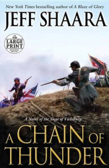 A Chain of Thunder av Jeff Shaara (Heftet)