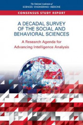 A Decadal Survey of the Social and Behavioral Sciences av Board on Behavioral, Committee on a Decadal Survey of Social and Behavioral Sciences for Applications to National Security, Division of Behavioral and Social Sciences and Education og National Academies of Sciences (Heftet)