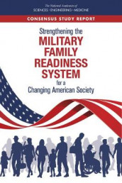 Strengthening the Military Family Readiness System for a Changing American Society av Board on Children, Committee on the Well-Being of Military Families, Division of Behavioral and Social Sciences and Education og National Academies of Sciences (Heftet)
