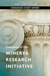 Evaluation of the Minerva Research Initiative av Board on Behavioral, Committee to Assess the Minerva Research Initiative and the Contribution of Social Science to Addressing Security Concerns, Division of Behavioral and Social Sciences and Education og National Academies of Sciences (Heftet)