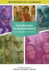 "Flourishing in Adolescence av Board on Children, Division of Behavioral and Social Sciences and Education, Forum for Childrena""s Well-Being: Promoting Cognitive og National Academies of Sciences (Heftet)"