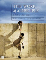 Omslag - The Work of a Disciple: Living Like Jesus
