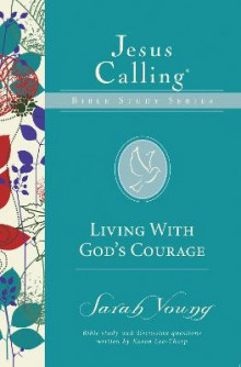 Living With God's Courage av Sarah Young (Heftet)
