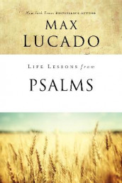 Life Lessons from Psalms av Max Lucado (Heftet)