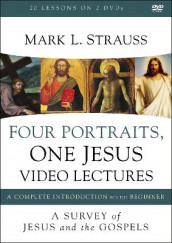 Four Portraits, One Jesus Video Lectures av Mark L. Strauss (DVD)