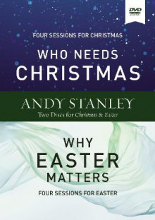 Who Needs Christmas/Why Easter Matters Video Study av Andy Stanley (DVD)