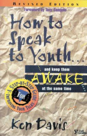 How to Speak to Youth . . . and Keep Them Awake at the Same Time av Ken Davis (Heftet)