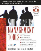Youth Ministry Management Tools av Diane Elliot, Ginny Olson og Mike A. Work (Heftet)