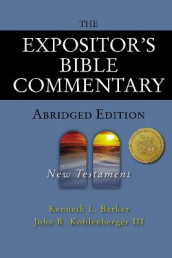 The Expositor's Bible Commentary - Abridged Edition: New Testament av Kenneth L. Barker og John R. Kohlenberger III (Innbundet)