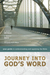 Journey into God's Word av J. Scott Duvall og J. Daniel Hays (Heftet)