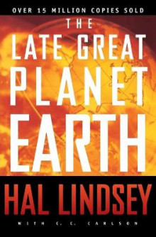 The Late Great Planet Earth av Hal Lindsey (Heftet)