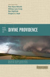 Four Views on Divine Providence av Gregory A. Boyd, William Lane Craig, Paul Kjoss Helseth og Ron Highfield (Heftet)