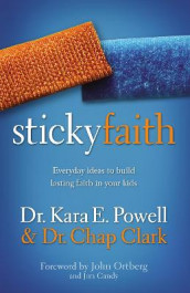 Sticky Faith av Chap Clark og Kara Powell (Heftet)