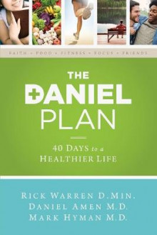 The Daniel Plan av Rick Warren, Dr. Daniel Amen og Dr. Mark Hyman (Heftet)