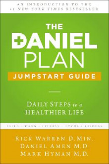 The Daniel Plan Jumpstart Guide av Rick Warren, Dr. Daniel Amen og Dr. Mark Hyman (Heftet)