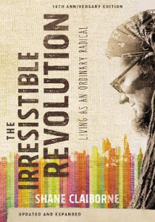 The Irresistible Revolution av Shane Claiborne (Heftet)