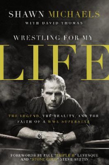 Wrestling for My Life av Shawn Michaels (Heftet)