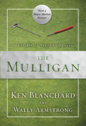 The Mulligan av Wally Armstrong og Ken Blanchard (Heftet)