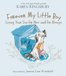 Forever My Little Boy av Karen Kingsbury (Innbundet)