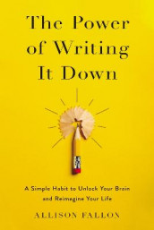 The Power of Writing It Down av Allison Fallon (Innbundet)
