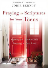 Omslag - Praying the Scriptures for Your Teens