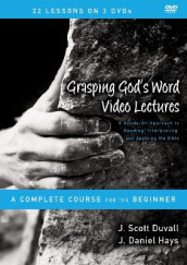 Grasping God's Word Video Lectures av J. Scott Duvall og J. Daniel Hays (DVD)