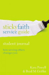 Sticky Faith Service Guide, Student Journal av Brad M. Griffin og Kara Powell (Heftet)