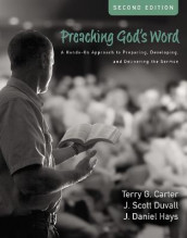 Preaching God's Word, Second Edition av Terry G. Carter, J. Scott Duvall og J. Daniel Hays (Innbundet)