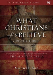 What Christians Ought to Believe Video Lectures av Michael F. Bird (DVD)