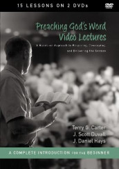 Preaching God's Word Video Lectures av Terry G. Carter, J. Scott Duvall og J. Daniel Hays (DVD)