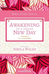 Awakening to a Grand New Day av Margaret Feinberg og Women of Faith (Heftet)