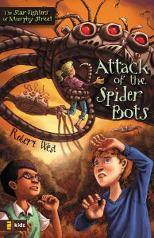 Attack of the Spider Bots av Robert West (Heftet)