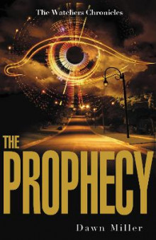 The Prophecy av Dawn Miller (Heftet)