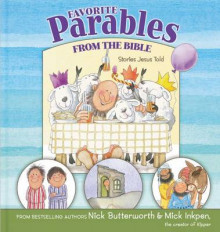 Favorite Parables from the Bible av Nick Butterworth og Mick Inkpen (Innbundet)