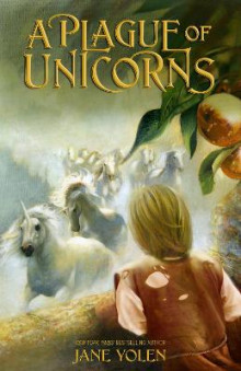 A Plague of Unicorns av Jane Yolen (Heftet)