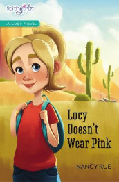 Lucy Doesn't Wear Pink av Nancy N. Rue (Heftet)