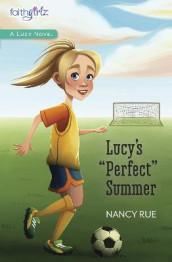 Lucy's Perfect Summer av Nancy N. Rue (Heftet)