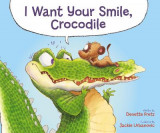 Omslag - I Want Your Smile, Crocodile