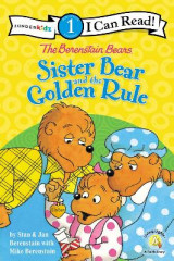 Omslag - The Berenstain Bears Sister Bear and the Golden Rule